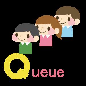 Queue(行列)